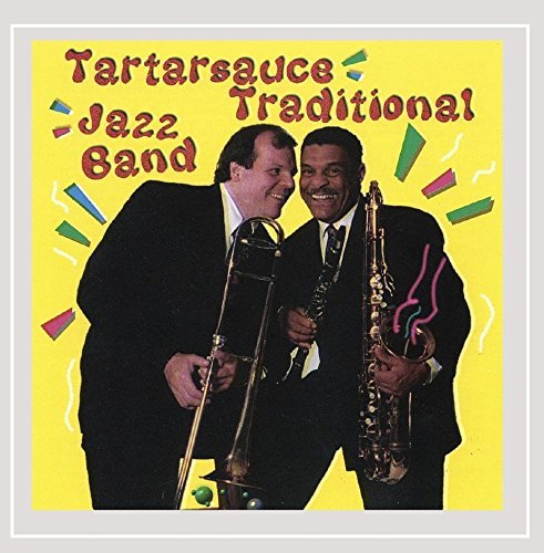 Tartarsauce Traditional Jazz B Tartarsauce Traditional Jazz B