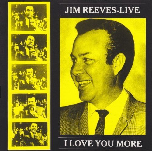 Jim Reeves I Love You More