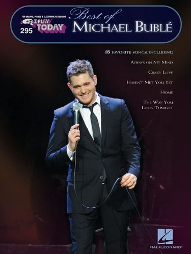 Michael Buble Best Of Michael Buble E Z Play Today Volume 295