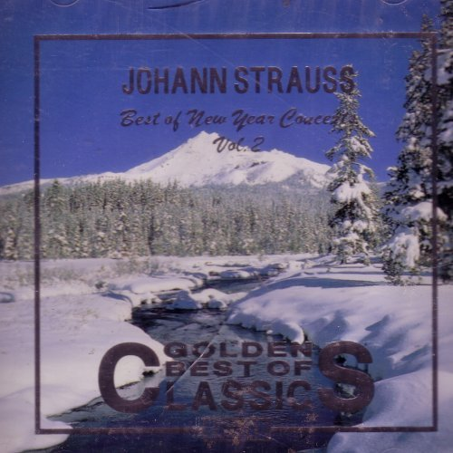 Johan Strauss Best Of New Year Concerts Vol. 2