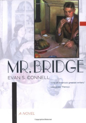 Evan S. Connell Mr. Bridge
