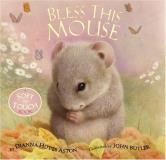 Dianna Hutts Aston Bless This Mouse