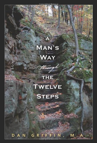 Dan Griffin A Man's Way Through The Twelve Step