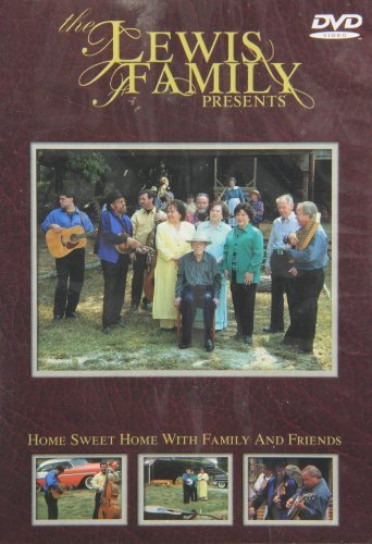 Lewis Family Presents Home Sweet Home With Family &