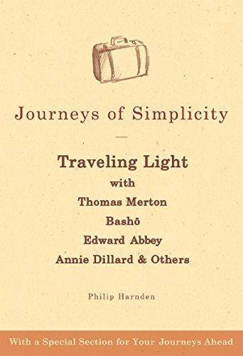 Philip Harnden Journeys Of Simplicity Traveling Light With Thomas Merton Basho Edward