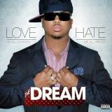 The Dream Love Hate Explicit Version