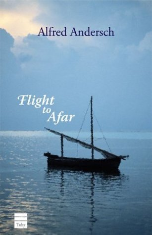 Alfred Andersch Flight To Afar