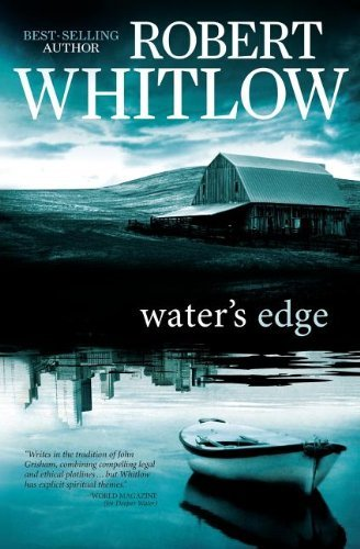 Robert Whitlow Water's Edge
