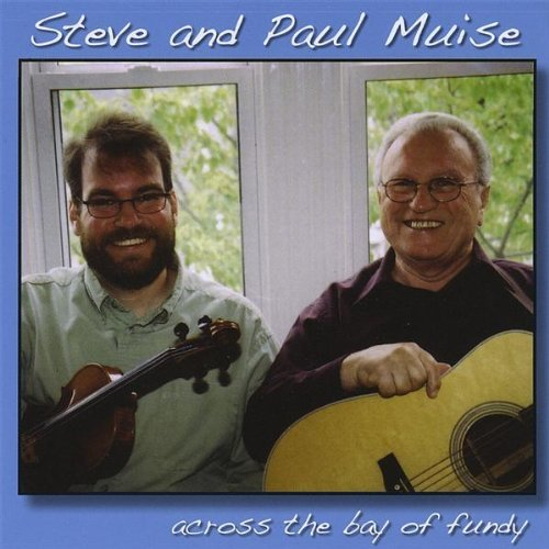 Steve & Paul Muise Across The Bay Of Fundy Local
