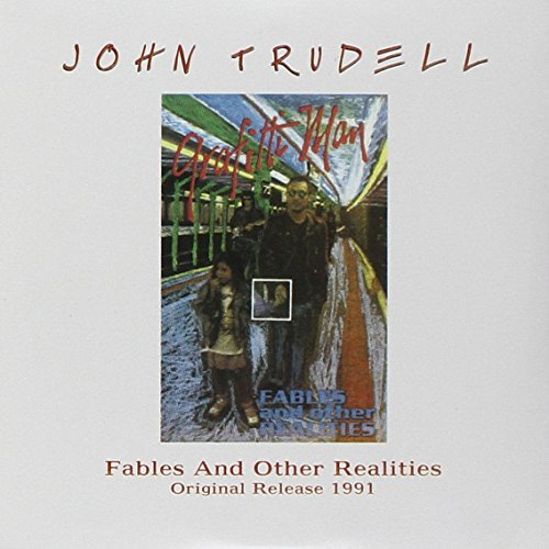 John Trudell Fables & Other Realities