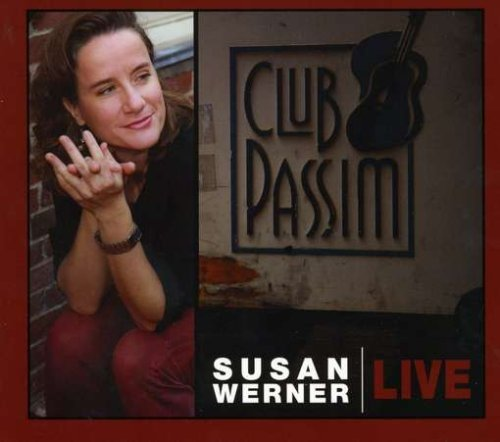 Susan Werner Live At Club Passim