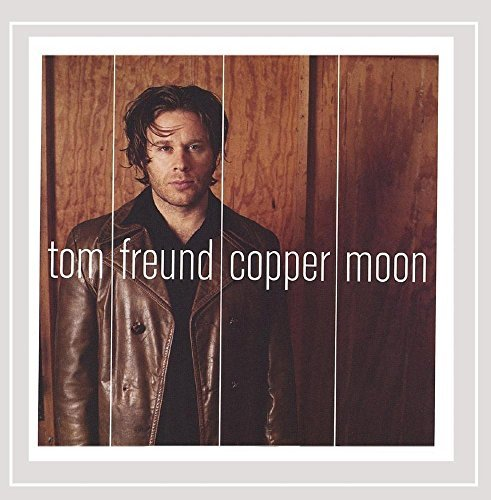 Tom Freund Copper Moon