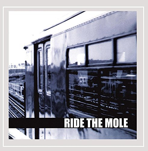 Ride The Mole Ride The Mole