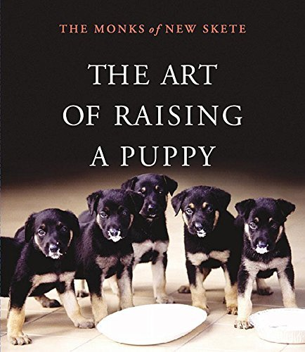 The Monks Of New Skete The Art Of Raising A Puppy [with Booklet]
