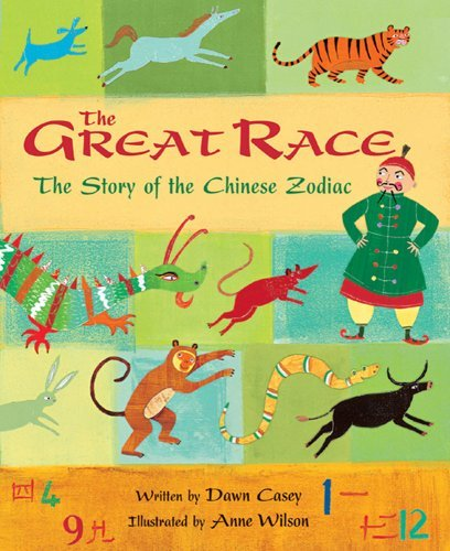 Dawn Casey The Great Race The Story Of The Chinese Zodiac