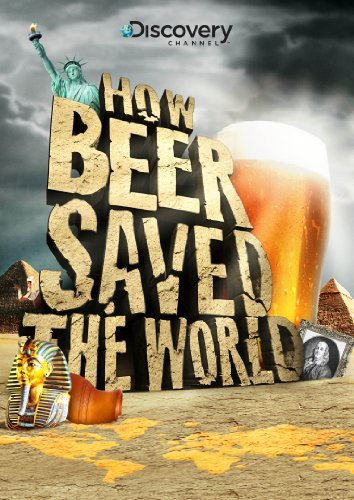 How Beer Saved The World How Beer Saved The World Pg