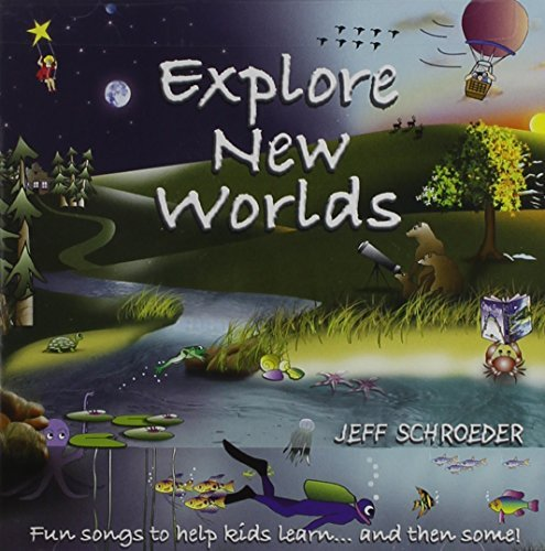 Schroeder Jeff Explore New Worlds