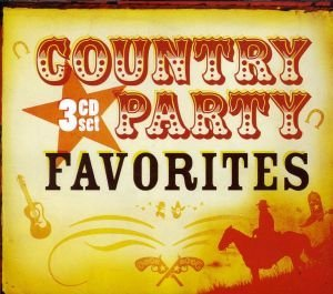 Country Party Favorites Country Party Favorites 3 CD
