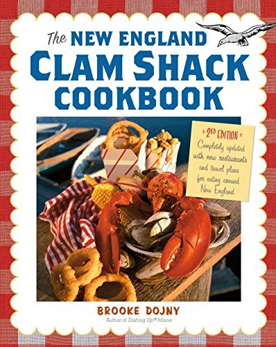 Brooke Dojny The New England Clam Shack Cookbook 2nd Edition 0002 Edition;