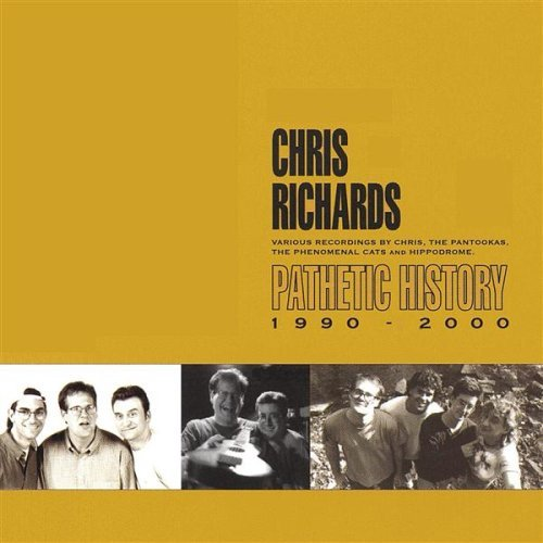 Chris Richards Pathetic History 1990 2000