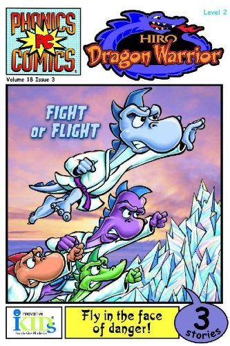 Bobbi J. G. Weiss Hiro Dragon Warrior Fight Or Flight
