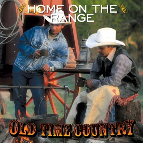 Old Time Country Home On The Range Dean Hamblin Autry Davis Old Time Country