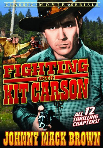 Fighting With Kit Carson Chapters 1 12 Bw Nr