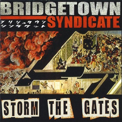 Bridgetown Syndicate Storm The Gates
