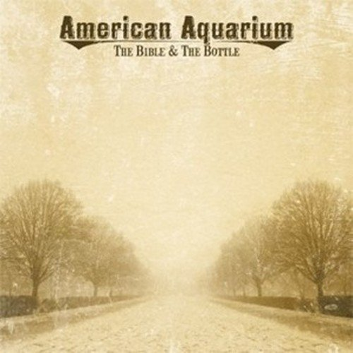 American Aquarium Bible & The Bottle