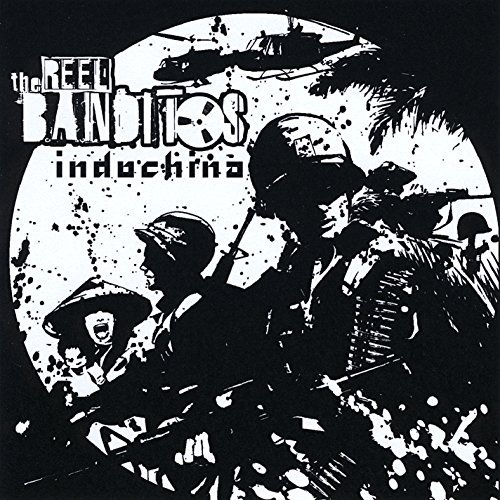 Reel Banditos Indochina