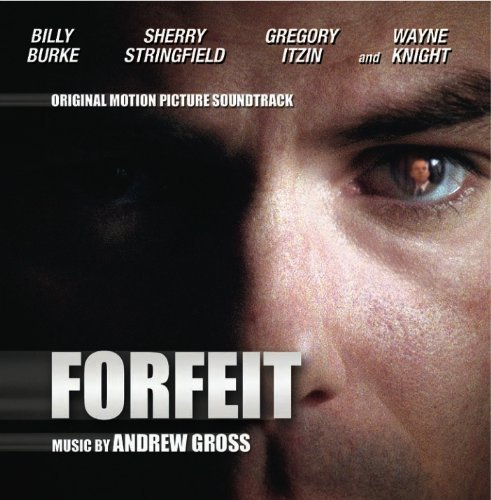 Forfeit Soundtrack