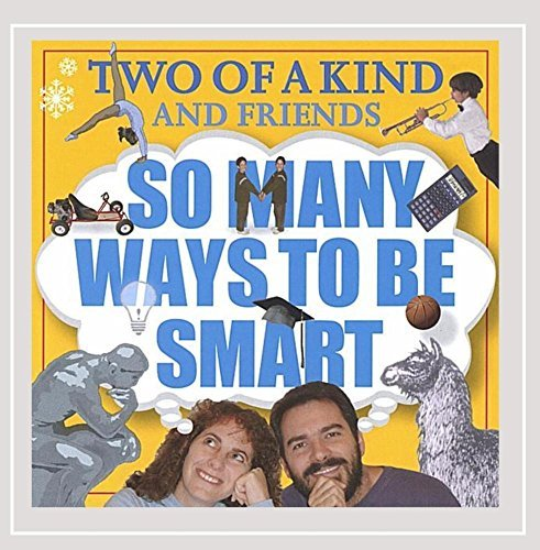 Two Of A Kind So Many Ways To Be Smart