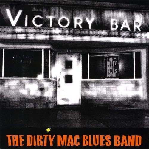 Dirty Mac Blues Band Victory Bar