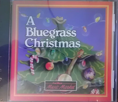 A Bluegrass Christmas A Bluegrass Christmas