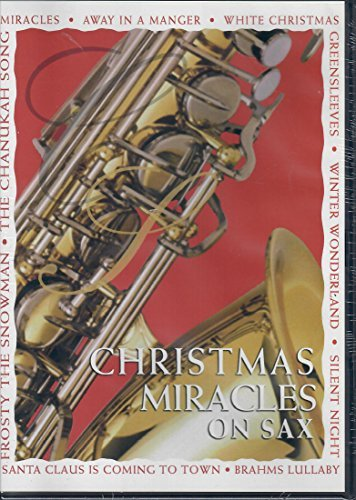 Christmas Miracles On Sax
