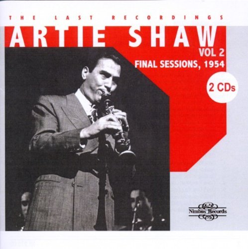Artie Shaw Vol. 2 Last Recordings 2 CD