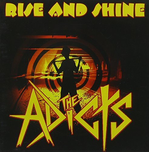 Adicts Rise & Shine Incl. Bonus Tracks