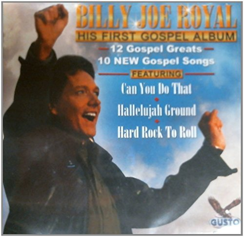 Billy Joe Royal His First Gospel Album