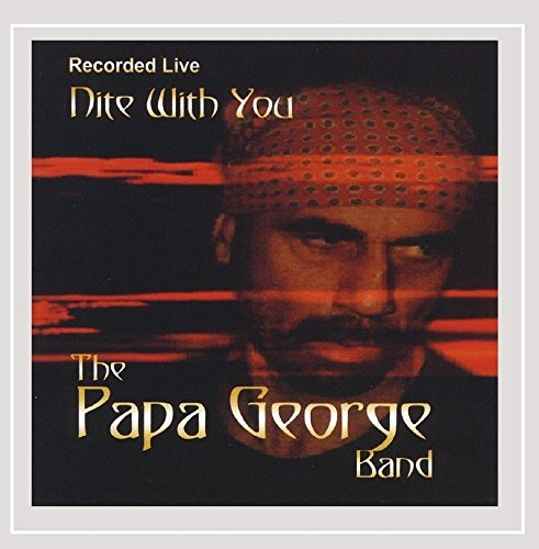 Papa George Band Nite With You
