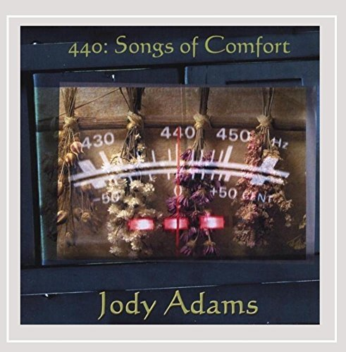 Adams Jody 440 Songs Of Comfort