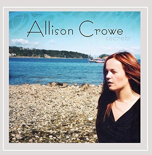 Allison Crowe Secrets