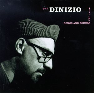 Pat Dinizio Songs & Sounds