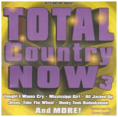 Total Country Now Vol. 3