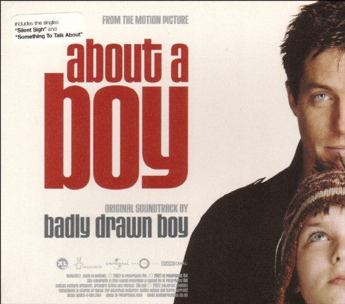 About A Boy About A Boy Soundtrack Soundtrack By Badly Drawn Boy