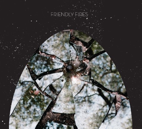 Friendly Fires Friendly Fires