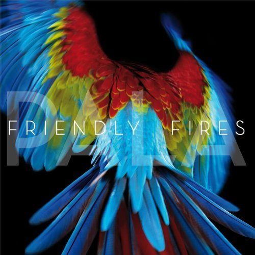 Friendly Fires Pala