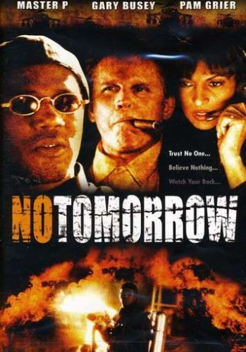 No Tomorrow Master P Grier Busey Clr Nr