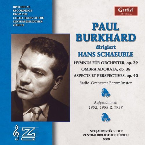 Paul Schaeuble Paul Burkhard Sings Hans Schae Burkard (ten)