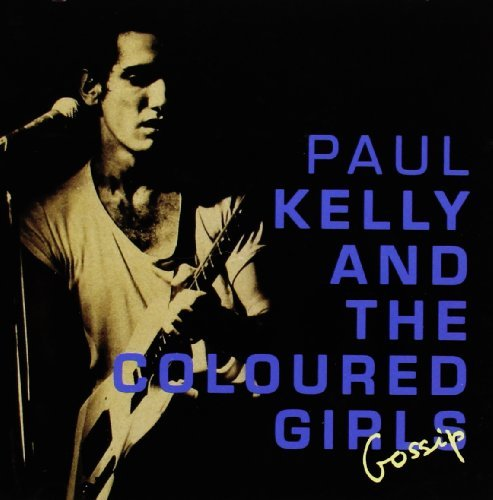Paul & The Coloured Girl Kelly Gossip Import Aus