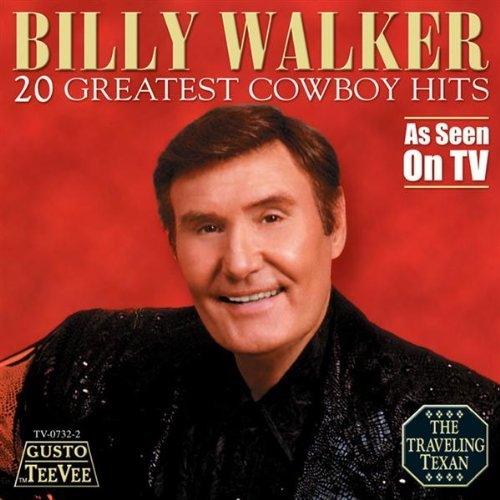 Billy Walker 20 Greatest Cowboy Hits